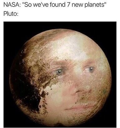 NASA: We've found 7 new planets...Pluto:...