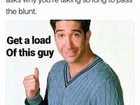 Not F•R•I•E•N•D•S No More🙅♂️ • • • #420Problems#bluntsmoker #blunts #backwoods #rollupsmokeup #smokeweedeveryday #weedmemes #funnymemes #funnyweed #weed #potheadsbelike #potheadhumor #stonersbelike #weedlife #highlife #bluntlife #weloveblunts #backwoodslife #cannabis #marijuana #joints #inkushwetrust #stonedsociety #bluntculture #smokeblunts #backwoodsgang #midslifecrisis #iloveweed #potculture #funny #dankmemes via @thcpnw