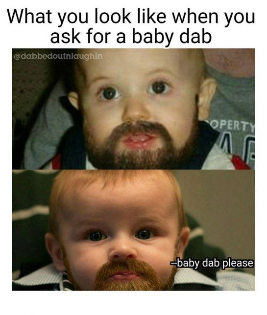 what you like when you ask for a baby dab