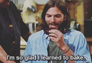 I'm so glad I learned to bake