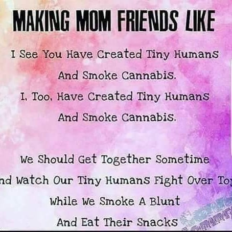 Hahaha for real 💯😂🤣👌🏻✌🏻🔥💨💚#420Problems #highlife #highsocitey #highmom #stonerchick #stonercouple #cannabiscommunity #cannamommy #710community #710lover #stonermom #girlswhodab #dabchick #dabsfordays #420everday #budlife #budlove #staylifted #weedstagram #dabstagram #dablife #momswhodab #parentsforpot #710moms #bongsareagirlsbestfriend #420mom #stonermemes #memesfordays #dailymemes #420funnies via @cannasammy92