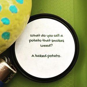 This was under a #SnapTagz. •••#420Problems, #420funnies, #420memes, #marijuanafunnies, #PotHumor #cannabis #funny #lol #ha #haha #hahaha #LMAO #follow420 #marijuana #potato #baked #420 #smokeifyougotem #420humor via @420org