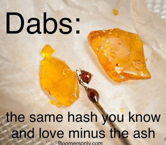 PSA for the old heads #weedmeme #dab #dabs #710 #dabing #dabmeme #meems #420 #cannabis…