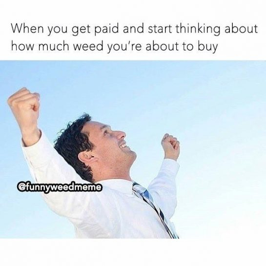 @social_cannabis_ Payday! #funnymemes #memes #weedmemes #weedmeme #420 #stoner #stoned