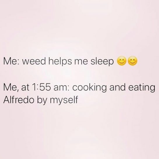 Literally me 🤭 . . . . #cannabis #420 #marijuana #maryjane #weedstagram420 #420 #smokeweedeveryday…