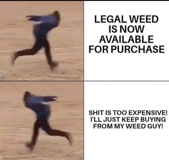 So true! Dispensaries are too expensive right now! The local weed guy has the…