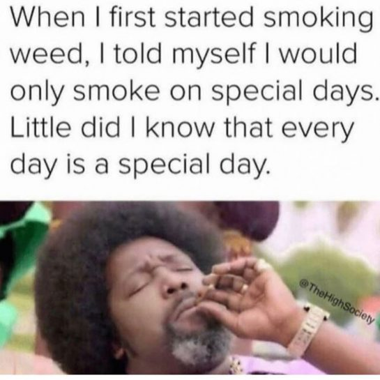 Everyday is a special day Follow @stonerlifestyleig Follow @stonerlifestyleig Follow @stonerlifestyleig