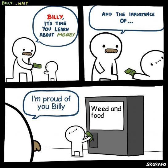 billy knows the Follow: @ • • • • • IGNORE #weed #weedmemes #weedmeme…