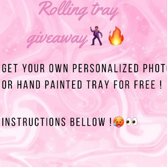 So this giveaway will be for two free rolling trays of choice and it…
