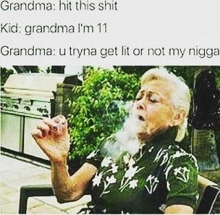Gram gram tryna get these hands #weedmeme #weed #weedmemes #memes #meme #cannabis #weedporn #stoner…